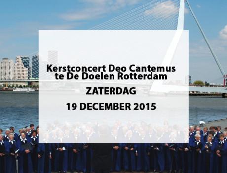 Kerstconcert deo cantemus te de doelen rotterdam for Kerstmarkt haarzuilen 2016