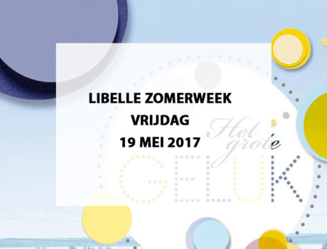 Libelle Zomerweek te Almeerderstrand, vrijdag 19 mei 2017