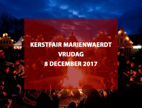 Kerstfair Landgoed Mariënwaerdt te Beesd, vrijdag 8 december 2017