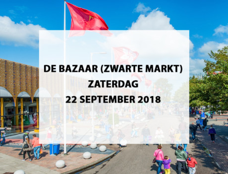 De Bazaar (Zwarte Markt) te Beverwijk, zaterdag 22 september 2018