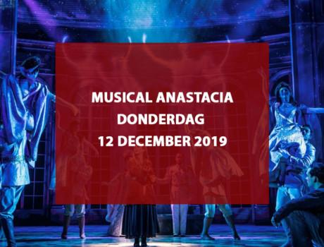 Musical Anastasia, donderdag 12 december 2019