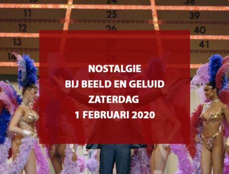 Nostalgie bij Beeld en Geluid, zaterdag 1 februari 2020