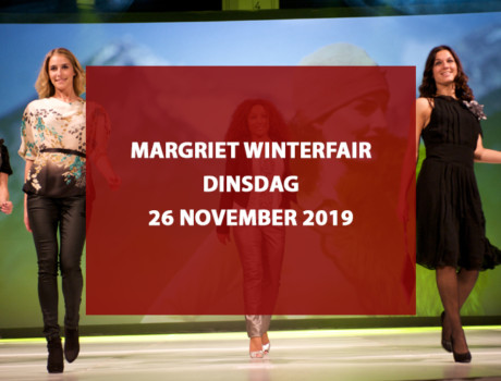 Margriet WinterFair, dinsdag 26 november 2019