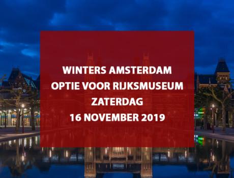Winters Amsterdam i.c.m. toegang Rijksmuseum, 16 november 2019