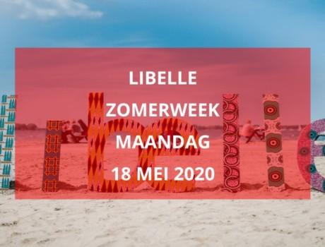 Libelle Zomerweek, maandag 18 mei 2020