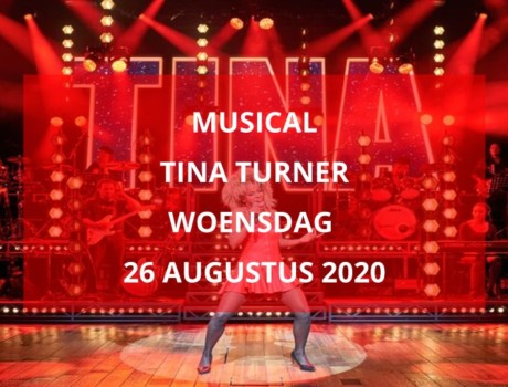 De Tina Turner Musical, woensdag 26 augustus 2020